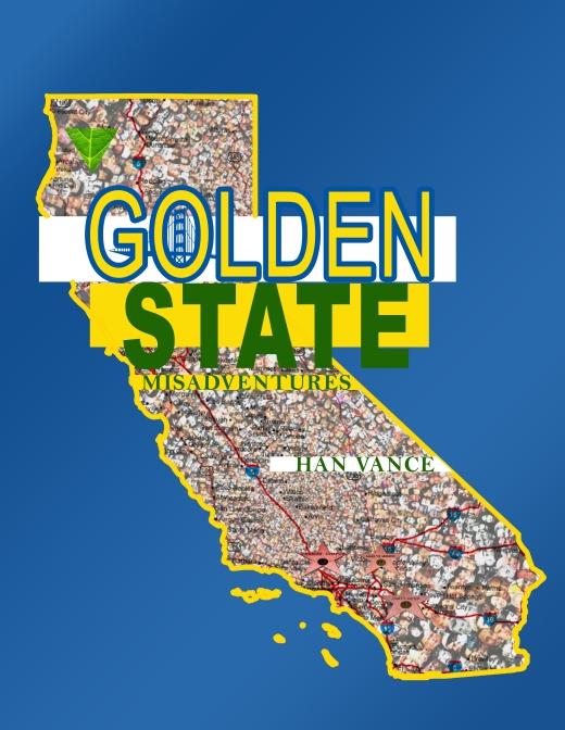 Golden State Misadventures